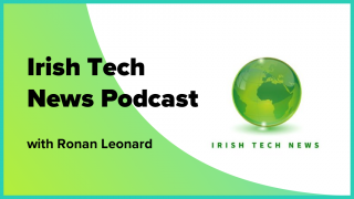 Irish Tech News Podcast with Ronan Leonard